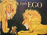 Little ego, (A Gulliver House book)