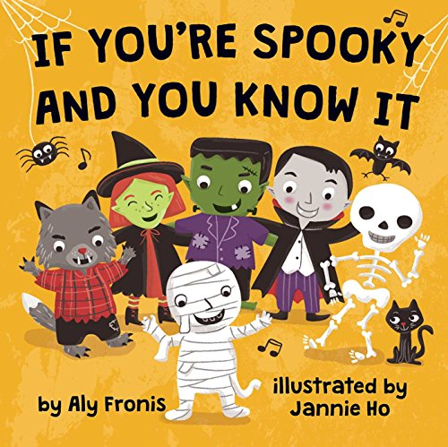 If You're Spooky and You Know It por Aly Fronis