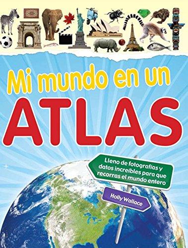 Mi mundo en un Atlas por Holly Wallace