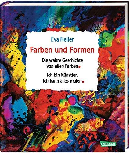"""Farben und Formen: Sammelband \""""Die wahre Geschichte von allen Farben\"""" und \""""Ich bin Künstler, ich kann alles malen\"""""""
