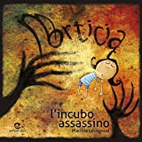 Scarica Libro Morticia l incubo assassino (PDF,EPUB,MOBI) Online Italiano Gratis