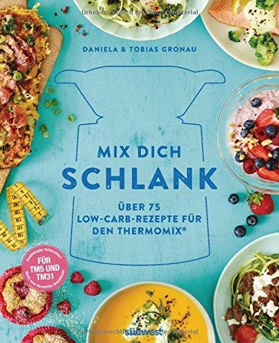 Buchseite und Rezensionen zu 'Mix dich schlank' von Daniela Gronau-Ratzeck
