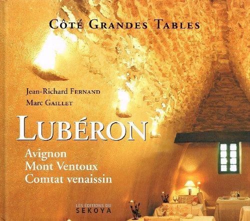 Lubéron, côté grandes tables