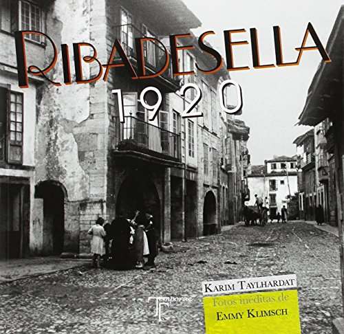Descargar Libro Ribadesella. 1920: Fotos inéditas de Emmy Klimsch de Karim Taylhardat Garcés