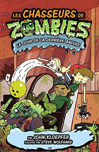 Les chasseurs de zombies - 3: Le jour de la dernière bavure pdf