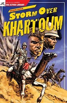 Storm Over Khartoum by [Kean, Roger M.]