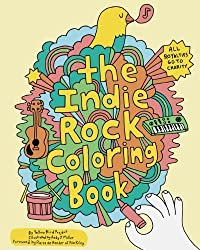 Indie Rock Coloring Book by Yellow Bird Project (2009-08-12)