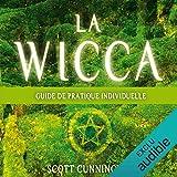 La wicca - Guide pratique individuelle - 17,80 €