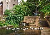 Augsburger Wasser (Wandkalender 2015 DIN A4 quer): Augsburg ist eine wasserreiche Stadt (Monatskalender, 14 Seiten) (CALVENDO Orte) - we're photography - Werner Rebel
