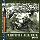 US WWII Artillery (Us Field Artillery in World War II)