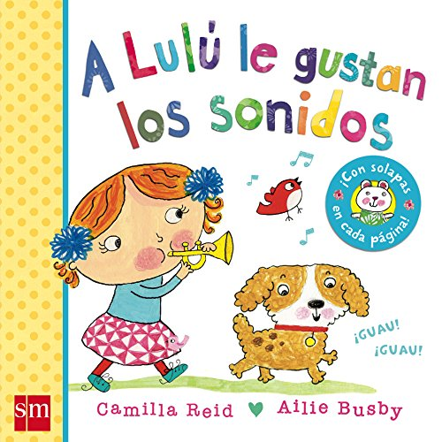 A Lulú le gustan los sonidos por Camilla Reid