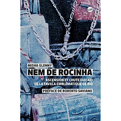 Nem de Rocinha: Ascension et chute du caïd de la favela emblématique de Rio (GLOBE)