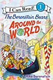 The Berenstain Bears Around the World (I Can Read Level 1)