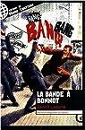 La bande à Bonnot par Ladarre