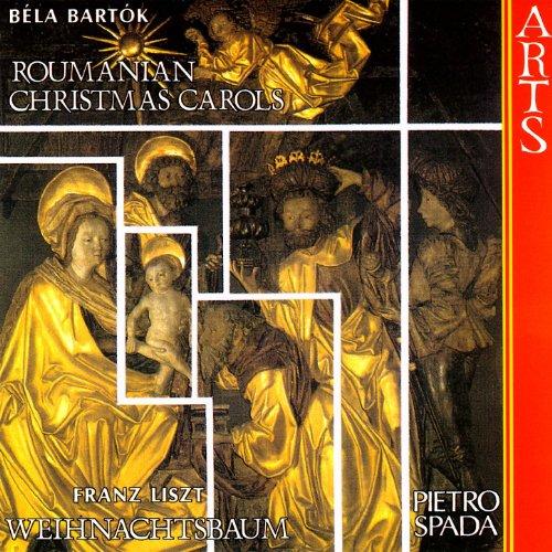 Liszt: Weihnachtsbaum / Bartók: Roumanian Christmas Carols