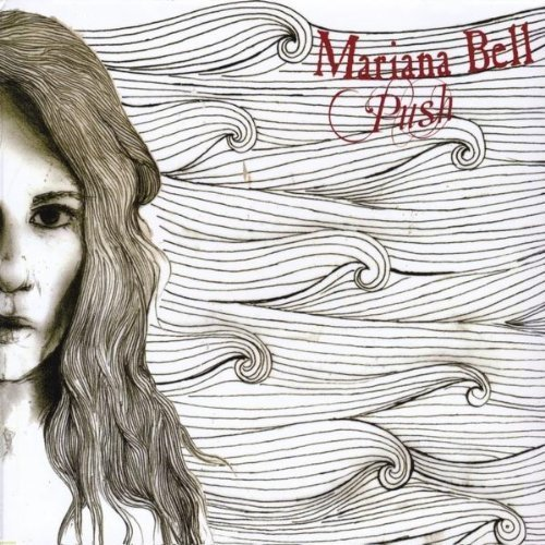 Push by Bell, Mariana (2011-04-05)