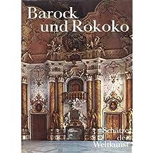 Schätze der Weltkunst, Bd. 9: Barock und Rokoko -  Architektur, Plastik, Malerei, Illustrationen, Zeichnungen