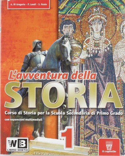 L'avventura della storia. Con espansione online. Per la Scuola media: 1