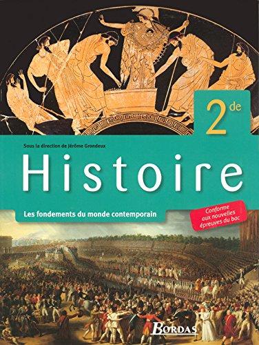 Grondeux Histoire 2de • Manuel de l'élève