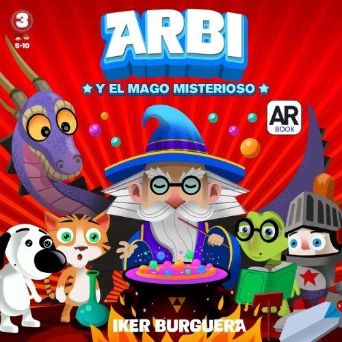 Descargar Libro ARBI y el mago misterioso - Libro Realidad Aumentada de Iker Burguera