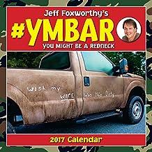 Jeff Foxworthy's #Ymbar 2017 Wall Calendar (Square Wall)