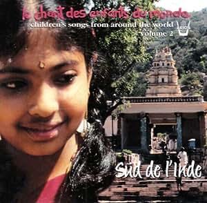 Le Chant Des Enfants Du Monde /Vol.2 : Sud De L'Inde