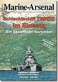 Schlachtschiff ' Tirpitz' im Einsatz. Ein Seeoffizier berichtet
