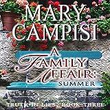 A Family Affair: Summer: Truth in Lies, Book 3