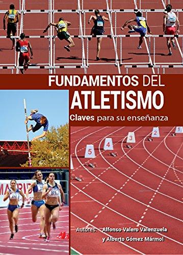 Fundamentos del Atletismo por Alfonso Valero Valenzuela