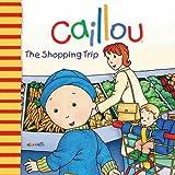 Caillou: The Shopping Trip (Big Dipper)