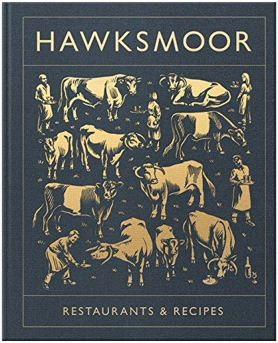 Hawksmoor: Restaurants & Recipes (English Edition) -