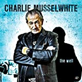 Songtexte von Charlie Musselwhite - The Well