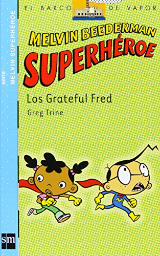 Los Grateful Fred (Barco de Vapor Azul)