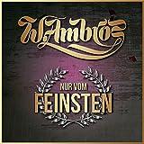 Songtexte von Wolfgang Ambros - Nur vom Feinsten