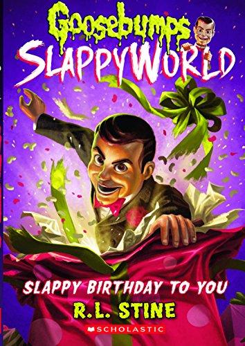 Slappy Birthday to You (Goosebumps Slappy World #1)