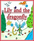 Lily and the Dragonfly by Elisabeth Bataille (2000-07-24)