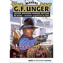 G. F. Unger Sonder-Edition - Folge 118: Keine Chance für mich