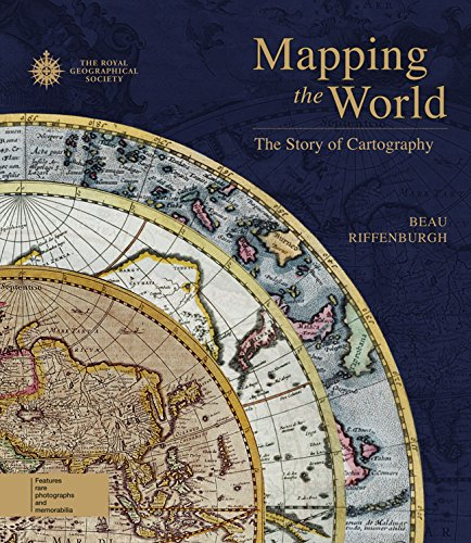 Mapping the World: The Story of Cartography PDF Books