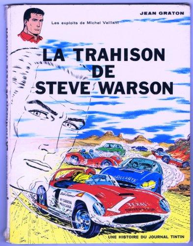 Une histoire du journal Tintin : Michel Vaillant, tome 6 : La trahison de Steve Warson