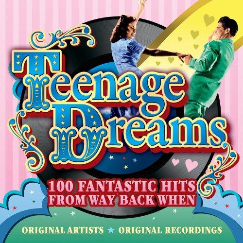 Teenage Dreams - 100 Fantastic...