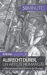 Albrecht Dürer, un artiste humaniste: La Renaissance dans le Nord de l'Europe