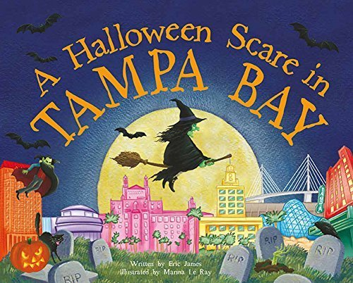 Tampa Bay (Halloween Scare: Prepare If You Dare) by Eric James (2015-08-01) (Tampa Halloween)