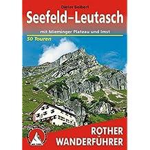 Seefeld - Leutasch: mit Mieminger Plateau und Imst. 50 Touren (Rother Wanderführer)