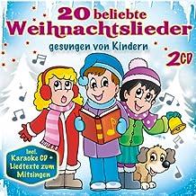 Kinderweihnacht; 20 beliebte Weihnachtslieder gesungen von Kindern; incl. Karaoke CD und Liedtexte zum Mitsingen; Kinderweihnachten; Weihnacht;