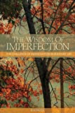 Wisdom of Imperfection: The Challenge of Individuation in Buddhist Life