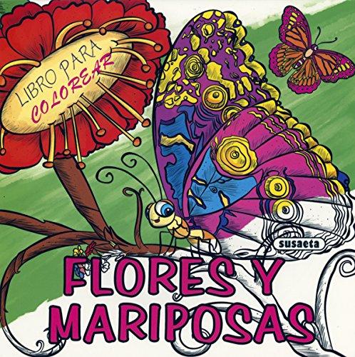 Flores y mariposas (Libro para colorear)