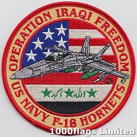 F/a-18e/F Super Hornet Fighter Jet Operation TELIC IRAKISCHEN Freiheit bestickt