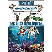 LAS ERAS GEOLÓGICAS: HISTORIA CON UNA PIZCA DE HUMOR