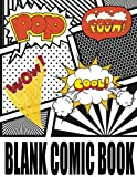 "Blank Comic Book: Variety Strips Templates Create Your Own Comics With This Comic Book Journal Notebook: Over 100 Pages Large Big 8.5"" x 11"" Cartoon / Comic Book With Lots of Templates"