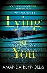 Lying To You: A gripping and tense psychological drama